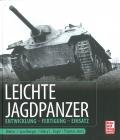Leichte Jagdpanzer: Entwicklung - Fertigung - Einsatz