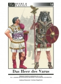 Das Heer des Varus: Römische Truppen in Germanien um 9.n.Chr. T1