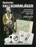 Deutsche Fallschirmjäger, Band 3: Abzeichen Dokumente & Einsätze