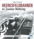 Heeresfeldbahnen im Zweiten Weltkrieg 1939 - 1945