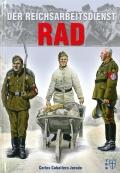Der Reichsarbeitsdienst - RAD