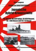 Japanische Hybrid-Kriegsschiffe - Technik und Einsatzgeschichte