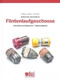 Historische und moderne Flintenlaufgeschosse / Slugs - Ergänzung