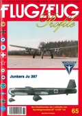 Junkers Ju 287 - Der Strahlbomber der Luftwaffe und Nachfolgermodelle EF 131 & EF 140