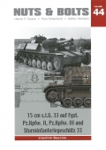 15 cm s.l.G. 33 auf Fgst. Pz.Kpfw. II, Pz.Kpfw III und Sturminfanteriegeschütz 33