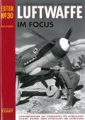 Luftwaffe im Focus, Edition No. 30