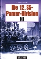 Herbert Walther: Die 12. SS-Panzer-Division HJ