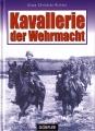 Klaus Chrisitan Richter: Kavallerie der Wehrmacht