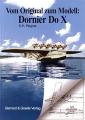 Vom Original zum Modell: Dornier Do X