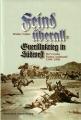 Walter Nuhn: Feind überall - Guerillakrieg in Südwest