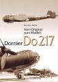 Vom Original zum Modell: Dornier Do 217