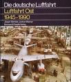 Luftfahrt Ost 1945-1990