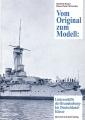 Vom Original zum Modell: Linienschiffe der Brandenburg-Klasse
