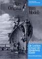 Vom Original zum Modell: Leichten Kreuzer der Königsberg-Klasse