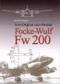 Vom Original zum Modell: Focke-Wulf Fw 200 (Condor)