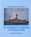 Koop, Schmolke: Die Linienschiffe der Brandenburg bis Dtl. Kl.