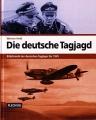 Werner Held: Die deutsche Tagjagd