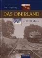 Ernst Vogelsang: Das Oberland in 144 Bildern