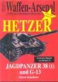 Waffen-Arsenal: Scheibert - Hetzer Jagdpanzer 38 (t) und G-13