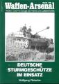 Wolfgang Fleischer: Waffen-Arsenal - Deutsche Sturmgeschütze