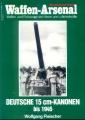 W. Fleischer: Waffen-Arsenal - Deutsche 15 cm-Kanonen bis 1945