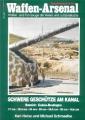 Schmeelke: Waffen-Arsenal - Schwere Geschütze am Kanal