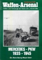 H.-G. Mayer-Stein: Waffen-Arsenal - Mercedes PKW 1935-1945