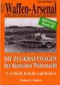 Seifert: Waffen-Arsenal - Die Zugkraftwagen der dt. Wehrmacht
