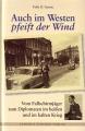 Felix O. Gaerte: Auch im Westen pfeift der Wind