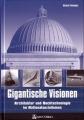Michael Ellenbogen: Gigantische Visionen