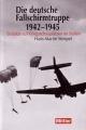 Hans-Martin Stimpel: Die deutsche Fallschirmtruppe 1942-1945