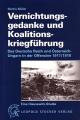 Martin Müller: Vernichtungsgedanke und Koalitionskriegführung