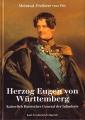 Meinrad Freiherr von Ow: Herzog Eugen von Württemberg