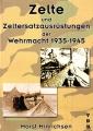 Zelte und Zeltersatzausrüstungen der Wehrmacht 1935-1945