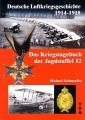 Michael Schmeelke: Das Kriegstagebuch der Jagdstaffel 12
