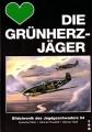 E. Bob, H. Trautloft & W. Held: Die Grünherzjäger