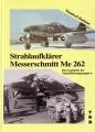 Manfred Boehme: Strahlaufklärer Messerschmitt Me 262
