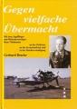 Gerhard Bracke: Gegen vielfache Übermacht