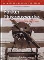 Fokker Flugzeugwerke in Deutschland 1912-1921
