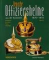 Deutsche Offiziershelme aus der Kaiserzeit 1870-1918 (Band 2)