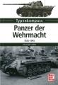 Typenkompass - Panzer der Wehrmacht 1933-1945