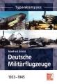 Typenkompass - Deutsche Militärflugzeuge 1933-1945