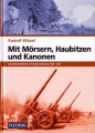 Rudolf Witzel: Mit Mörsern, Haubitzen und Kanonen