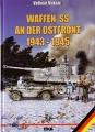 Velimir Vuksic: Waffen SS an der Ostfront 1943-1945