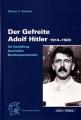 Werner F. Grebner: Der Gefreite Adolf Hitler 1914-1920