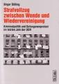B. Dölling: Strafvollzug zwischen Wende und Wiedervereinigung