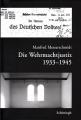 Manfred Messerschmidt: Die Wehrmachtjustiz 1933-1945