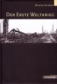 Michael Salewski: Der Erste Weltkrieg