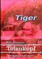 Wolfgang Schneider: Tiger der Division Totenkopf