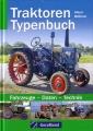 Traktoren Typenbuch: Fahrzeuge - Daten - Technik
